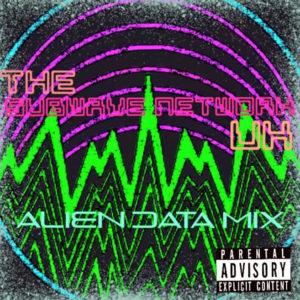 the subwave network alien data mix